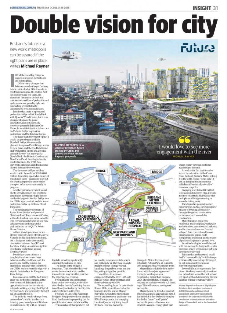 'Double vision for city of Brisbane' Michael Rayner, The Courier-Mail October 18, 2018